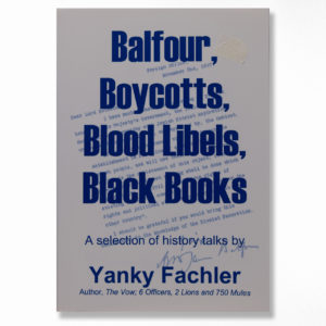 Book cover – Balfour, Boycotts, Blood Libels, Black Books – by Yanky Fachler