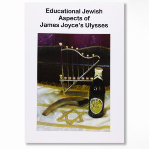 Booklet cover - Educational Jewish Aspects of James Joyce's Ulysses - by The Irish Jewish Museum